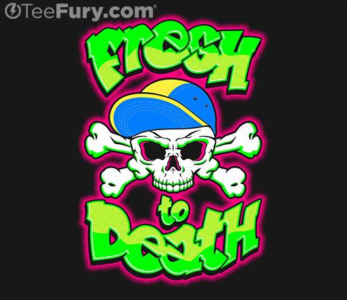 FreshToDeath